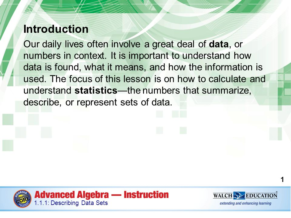 Key Concepts, continued The mean absolute deviation is 1.6. 12 1.1.1: Describing Data Sets
