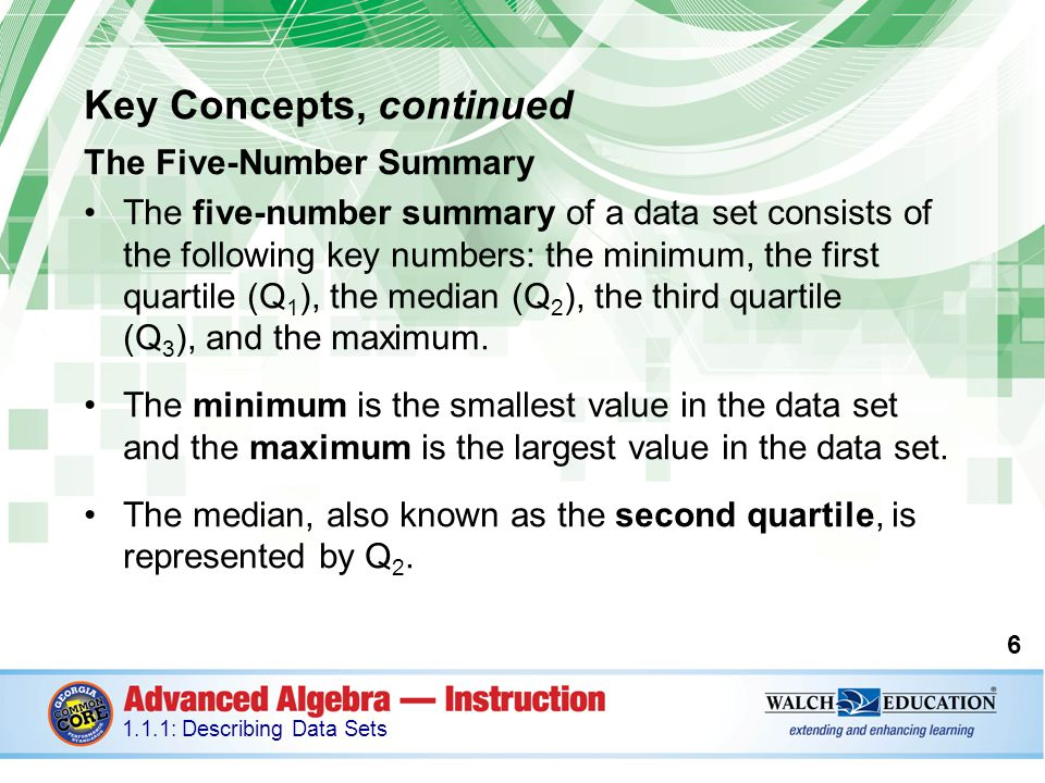 Key Concepts, continued Shown in expanded form, the formula looks like this: Consider the same data set as earlier: 3, 5, 6, 8, 8.