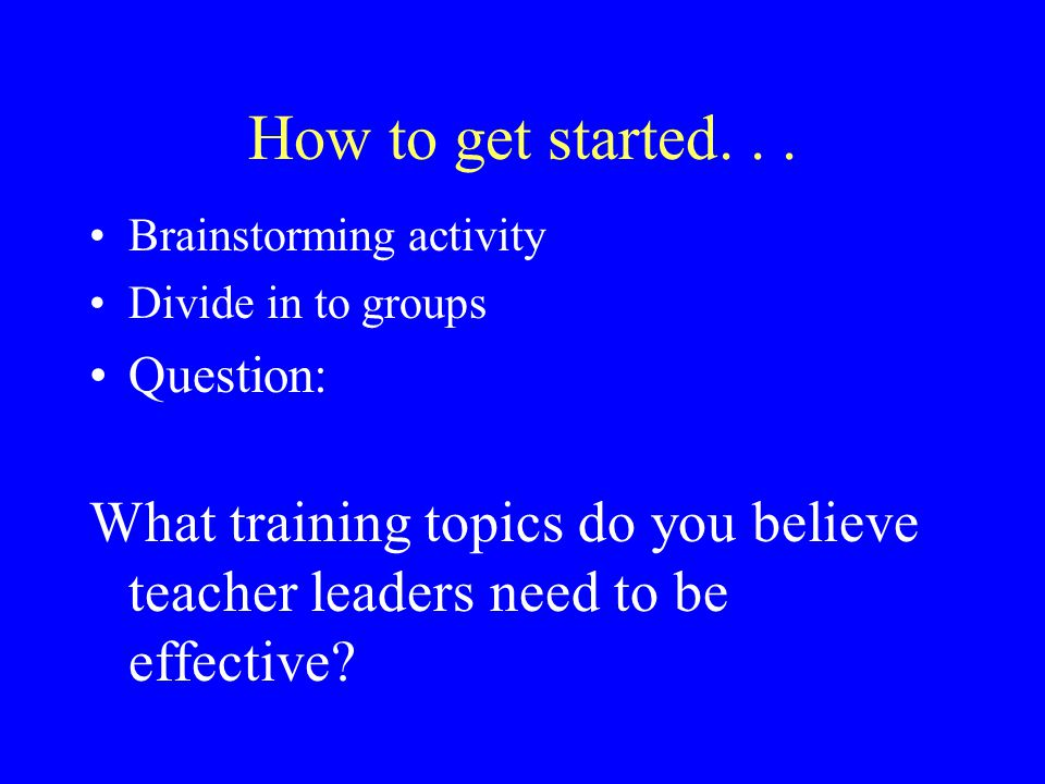 How to get started...