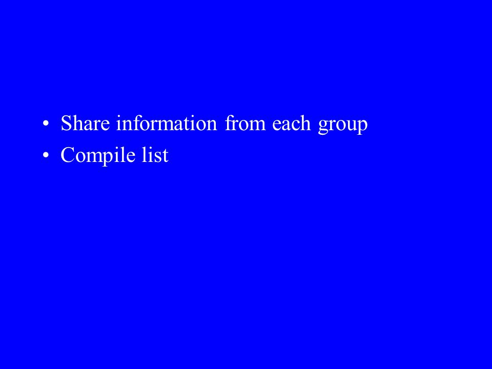 Share information from each group Compile list