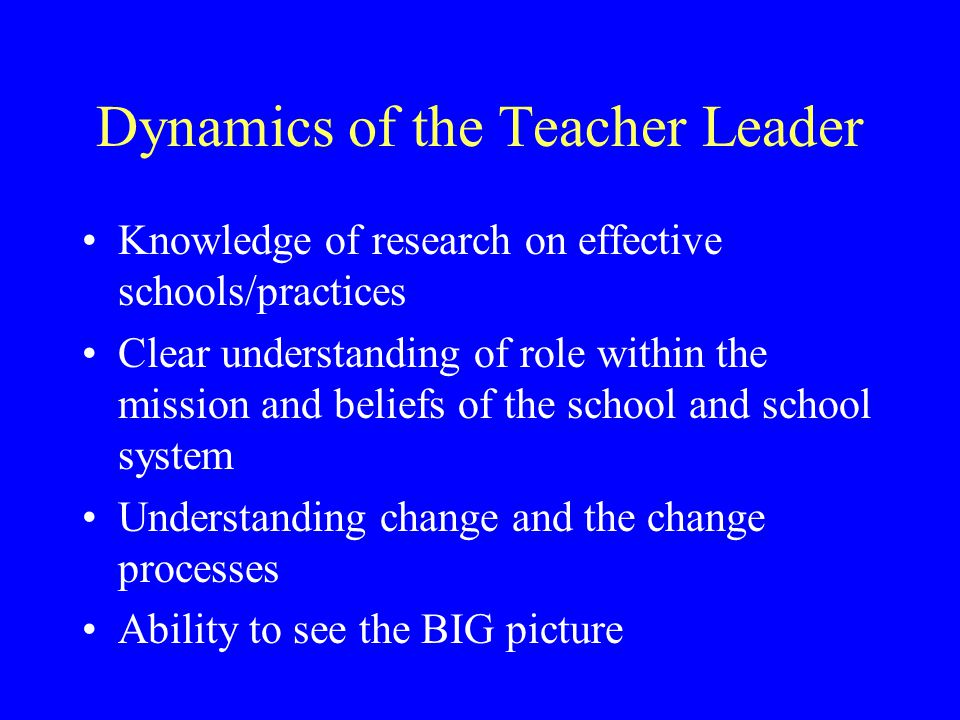 Topics Dynamics of the teacher leader Departmental Management/Professional Development Skills Instructional Improvement Communication Evaluation