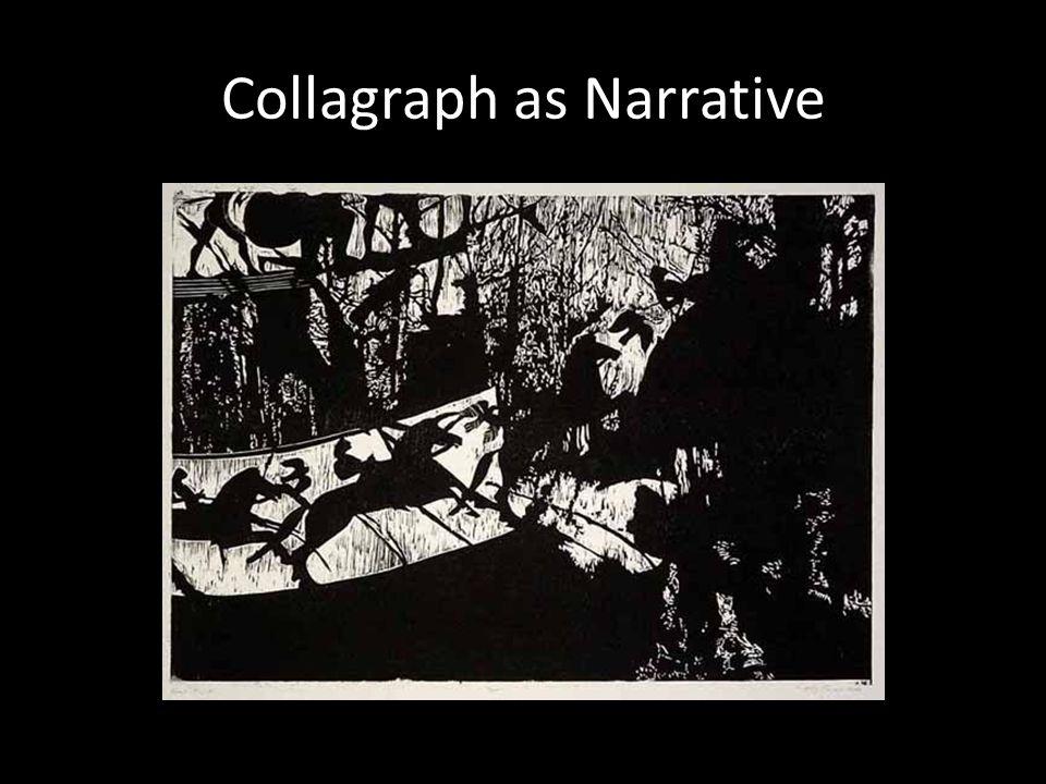 Collagraph as Narrative