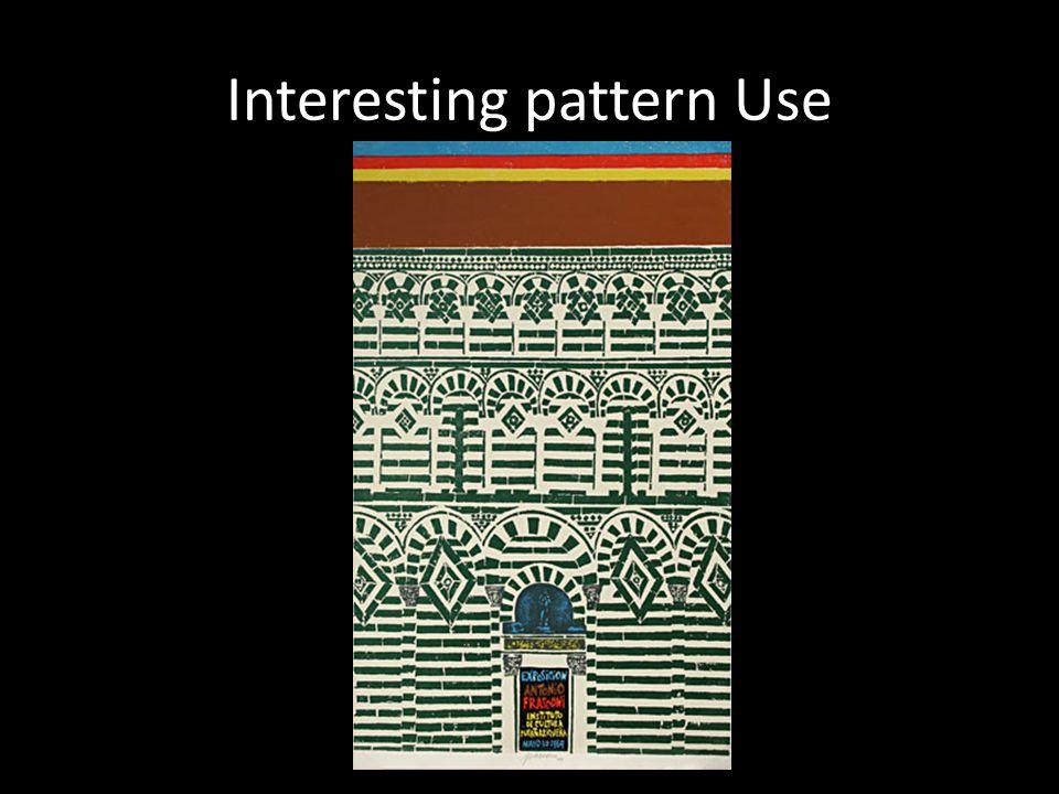 Interesting pattern Use