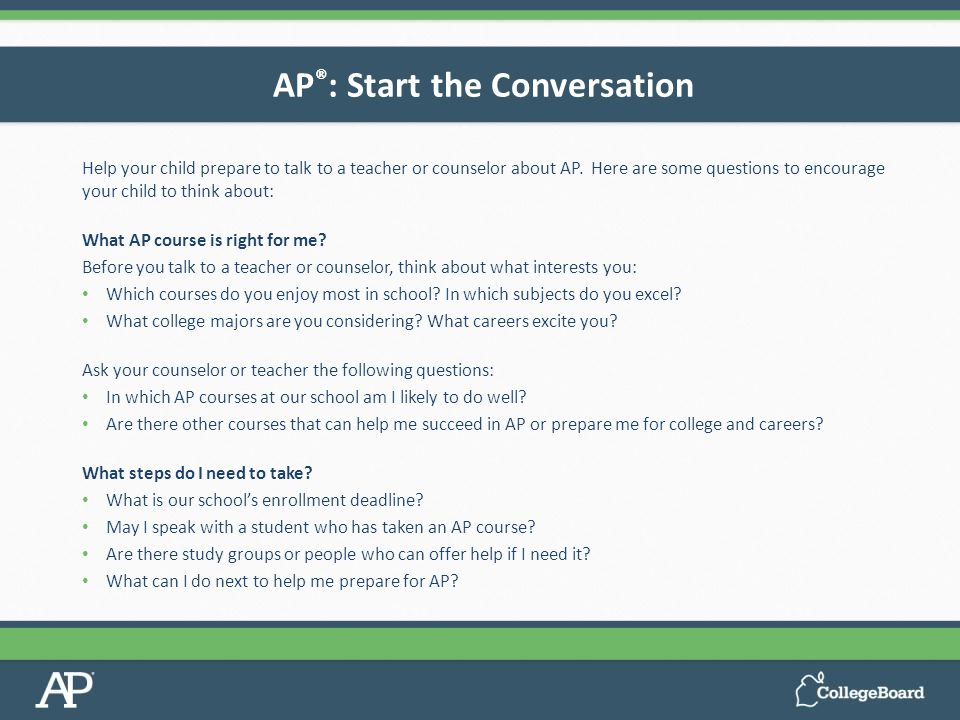 Help your child prepare to talk to a teacher or counselor about AP.