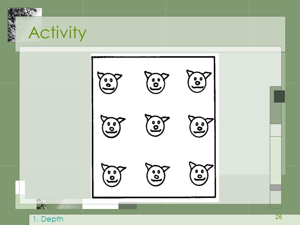 26 Activity 1. Depth