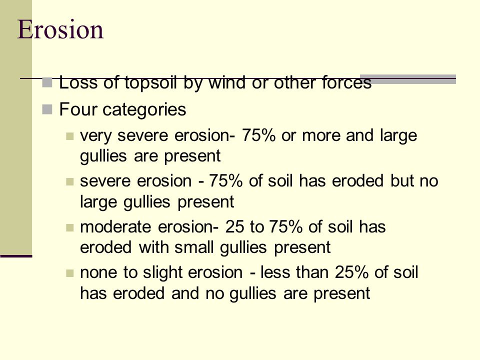Soil Depth Thickness of the soil layers Requirement depends upon type of crop to be produced Four soil depths are used very shallow - less than 10 inc