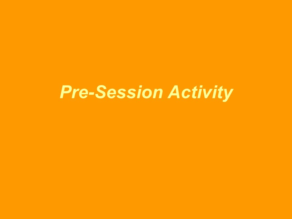 Pre-Session Activity