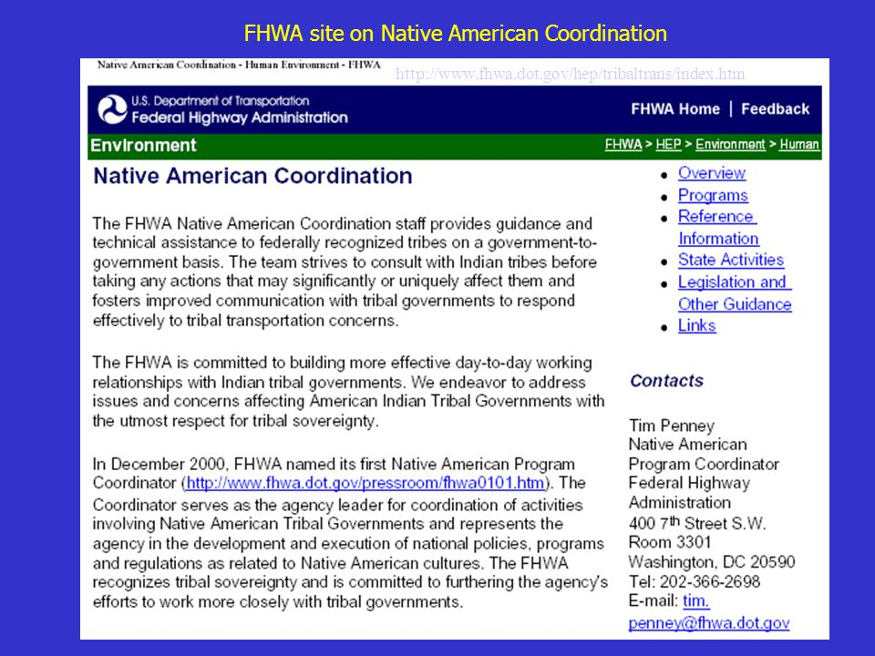 FHWA site on historic preservation & archaeology http://environment.fhwa.dot.gov/histpres/index.htm