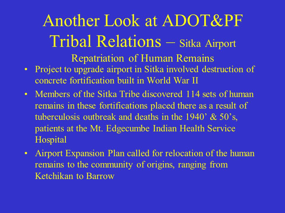 A Look at ADOT&PF Tribal Relations – AMATS Q&A What are the pertinent issues in this example? Name the tribal government, the ANC and the 638 Contract