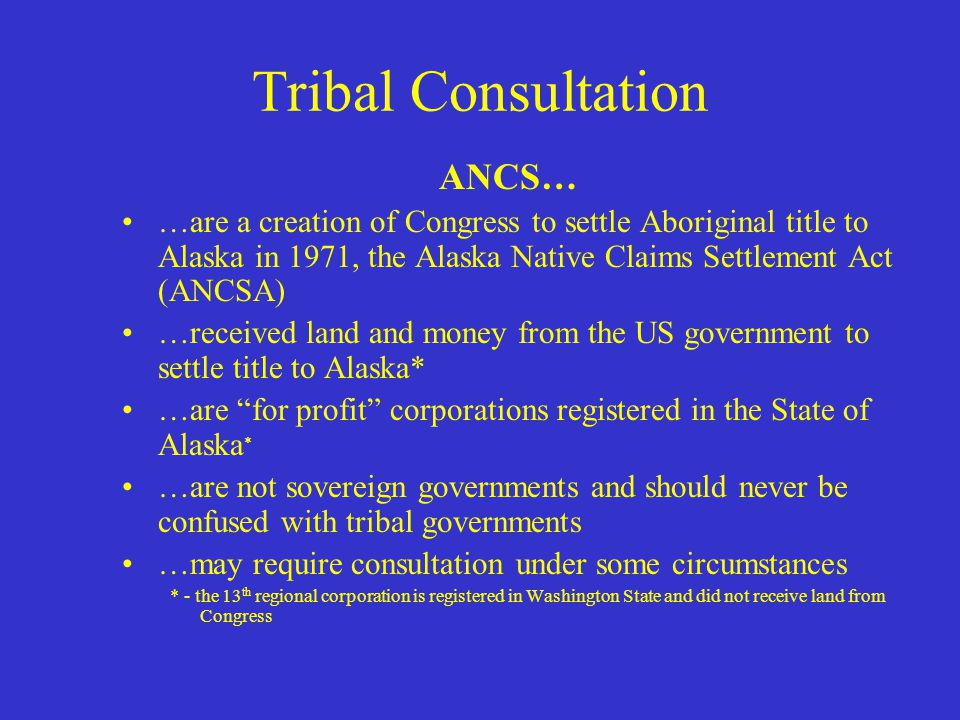 Tribal Consultation Executive Order 13175 direction on tribal consultation - Section 5 specifically USDOT Order 5301.1 offers directions on working with American Indian and Alaska Native tribes
