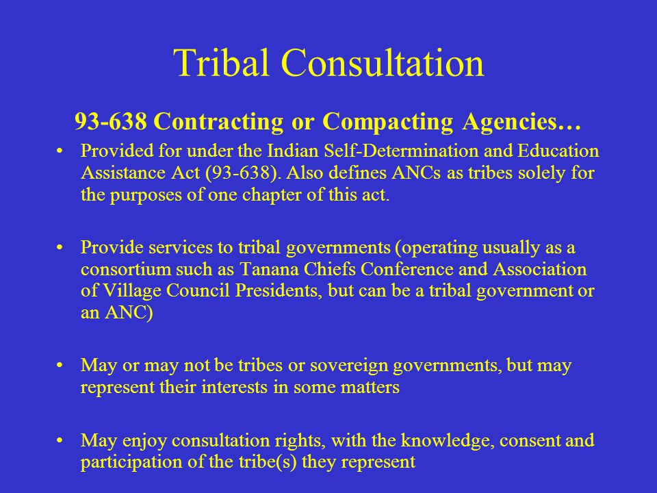 Tribal Consultation ANCS… …are a creation of Congress to settle Aboriginal title to Alaska in 1971, the Alaska Native Claims Settlement Act (ANCSA) …r