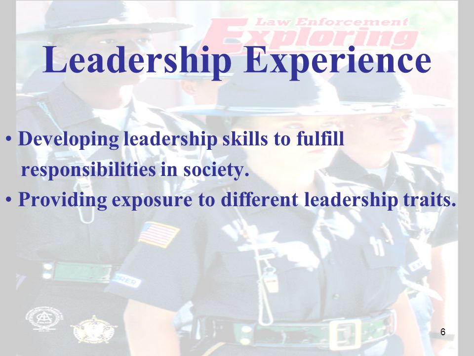 Leadership Experience Developing leadership skills to fulfill responsibilities in society.