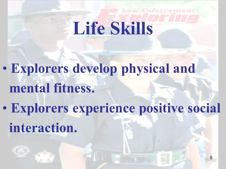 Life Skills Explorers develop physical and mental fitness.