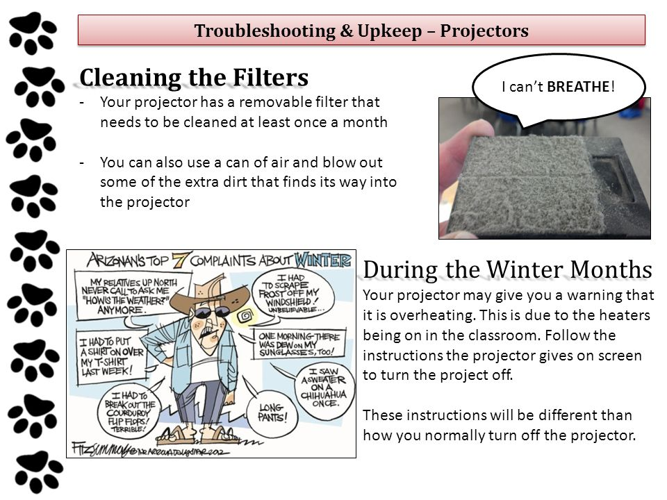 Troubleshooting & Upkeep – Projectors I can't BREATHE.