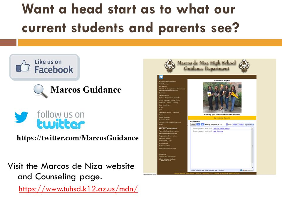 Want a head start as to what our current students and parents see? Visit the Marcos de Niza website and Counseling page. https://www.tuhsd.k12.az.us/m