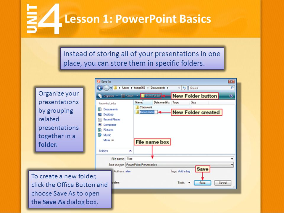 Instead of storing all of your presentations in one place, you can store them in specific folders. Lesson 1: PowerPoint Basics Organize your presentat