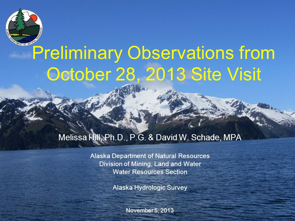 Preliminary Observations from October 28, 2013 Site Visit Melissa Hill, Ph.D., P.G.