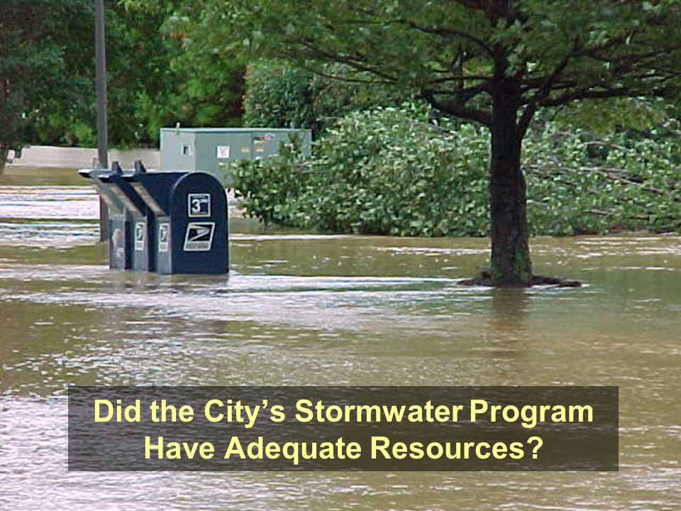 Did the City's Stormwater Program Have Adequate Resources