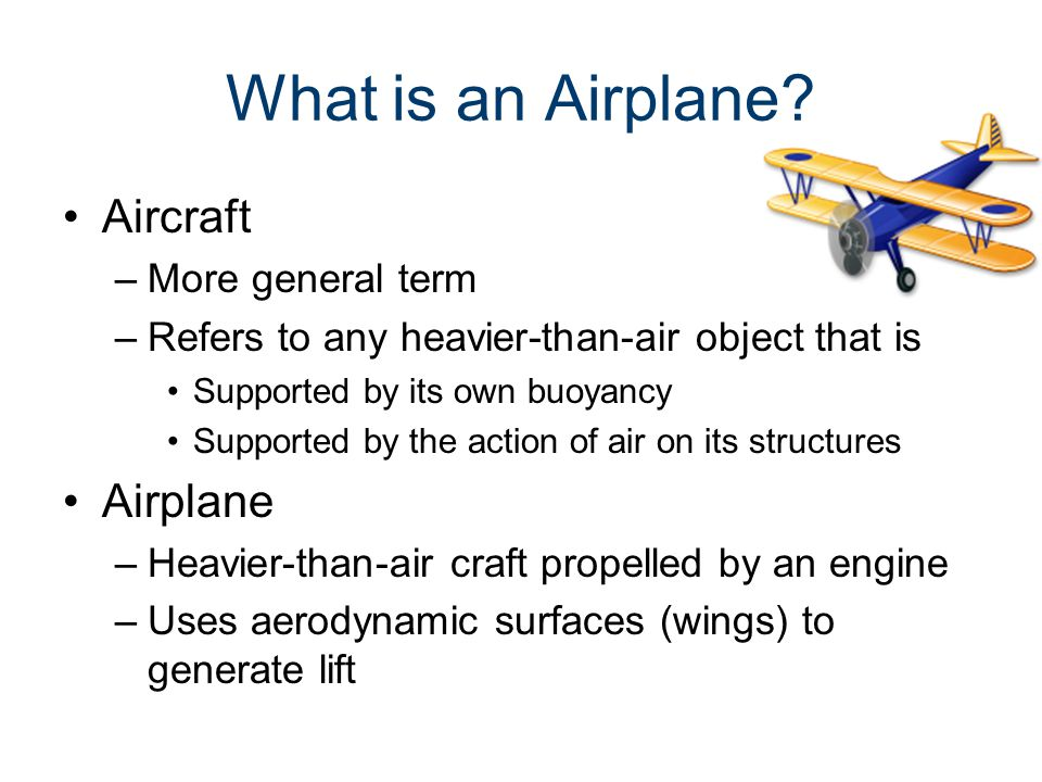 Wing Designs Sweepback –Used on most high-speed airplanes –Less drag, but more unstable at low speeds –Amount of sweep depends on the purpose of the airplane Commercial airliner has moderate sweep High speed airplanes (e.g., fighters) have moderate sweep No forward sweep wings are in mass production