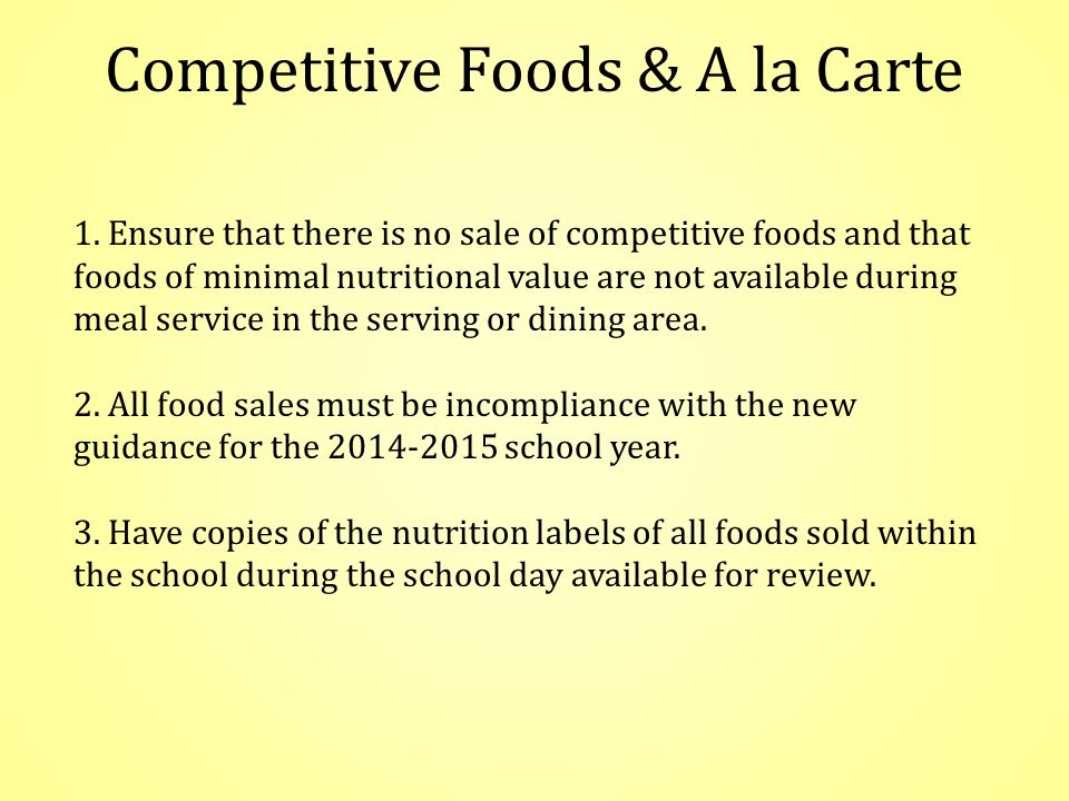 Competitive Foods & A la Carte 1.