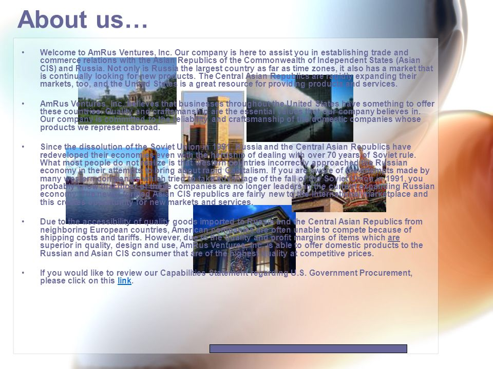 Our services… AmRus Ventures, Inc.was formed to help U.S.