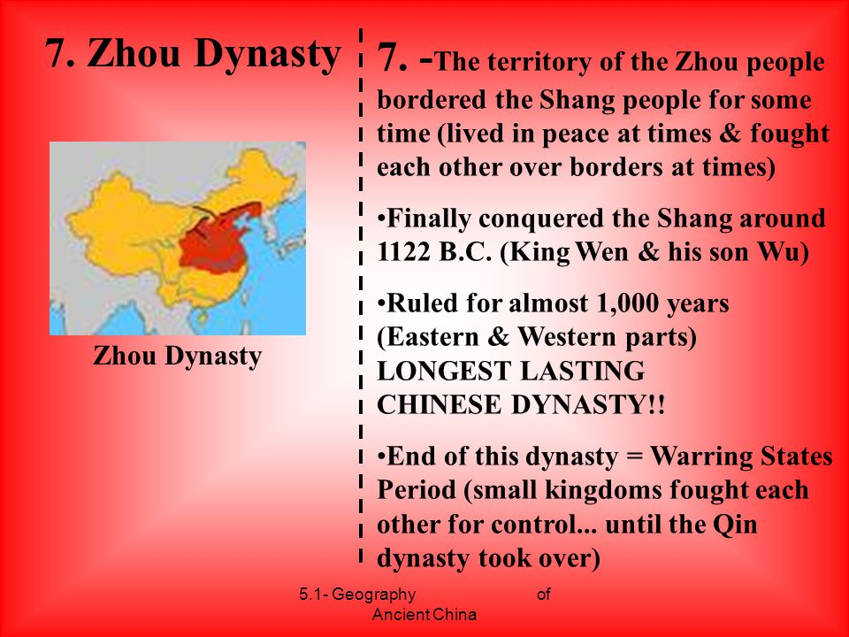 5.1- Geography of Ancient China 8.Mandate of Heaven 8.