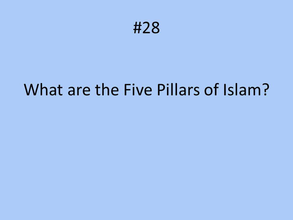 #28 What are the Five Pillars of Islam?