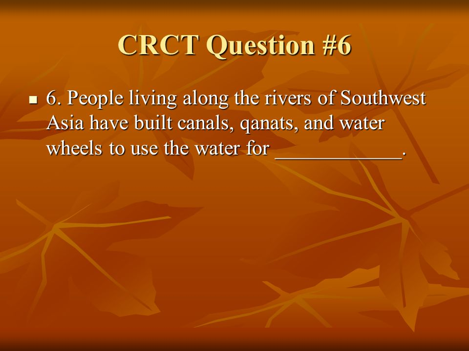 CRCT Question #6 6.