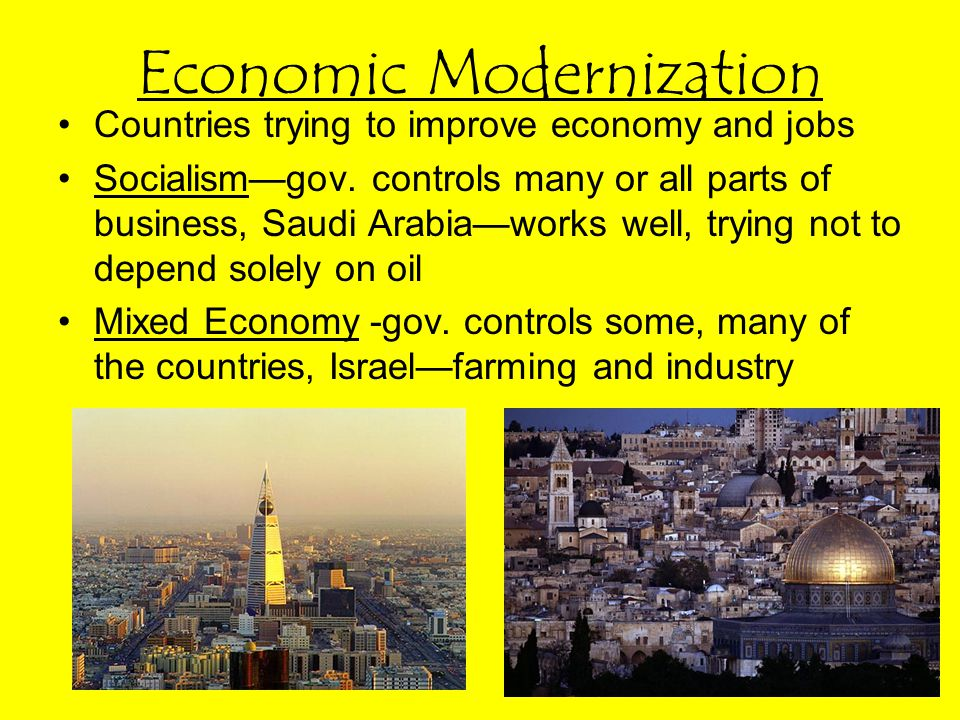 Economic Modernization Countries trying to improve economy and jobs Socialism—gov.