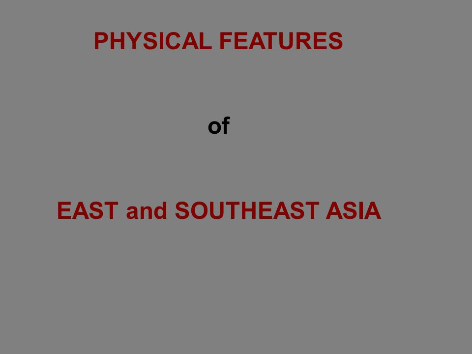 1-How have tectonic plate movements affected the physical geography of East Asia.