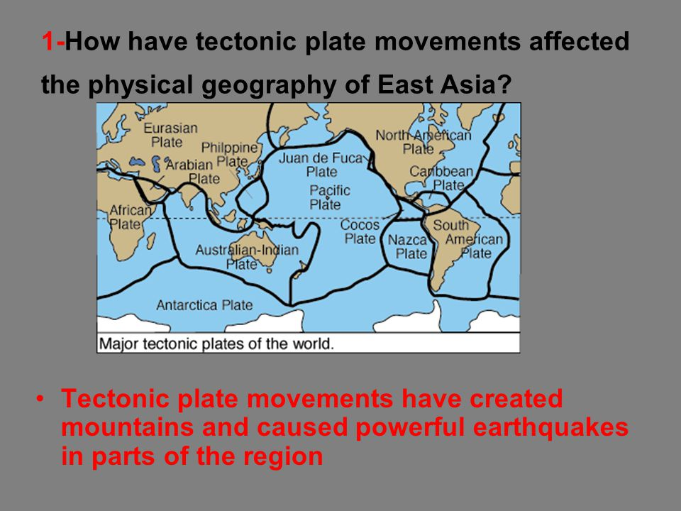 2- a- Which 2 countries extend over most of the landmass of East Asia? Mongolia and China