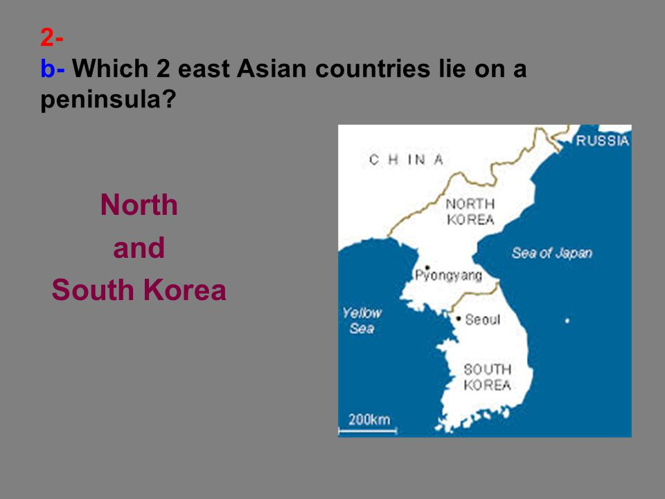 2- c- Which 2 East Asian countries are islands? Japan and Taiwan