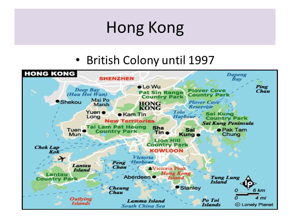 Hong Kong British Colony until 1997