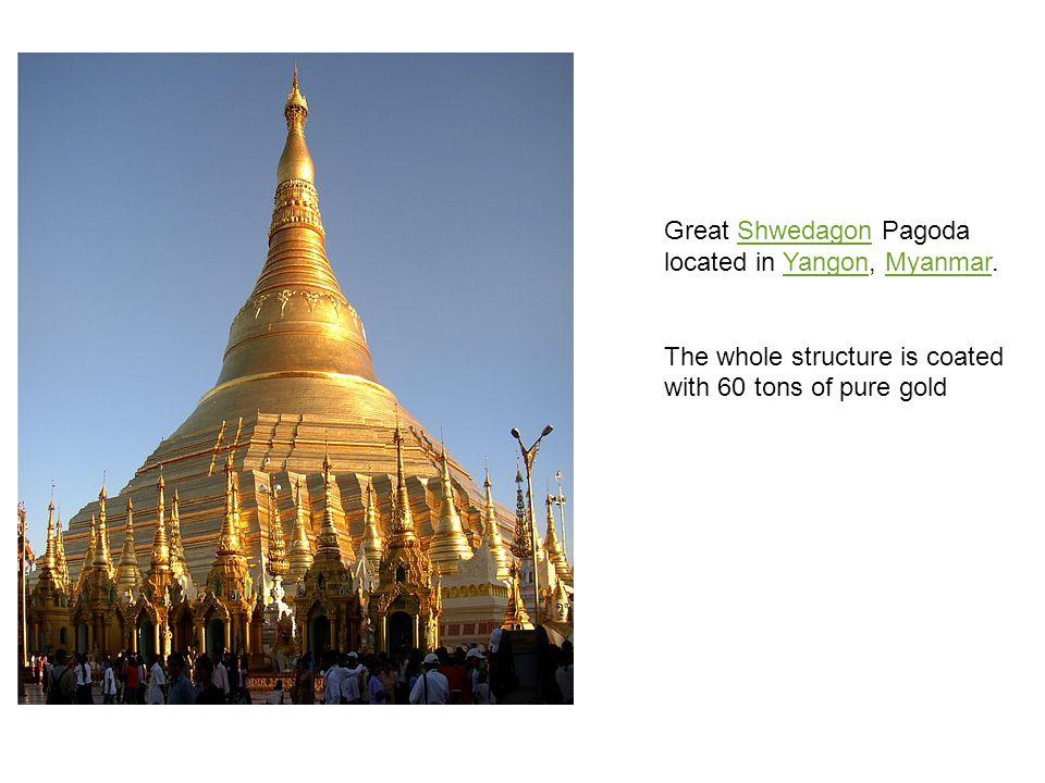 Great Shwedagon Pagoda located in Yangon, Myanmar.ShwedagonYangonMyanmar The whole structure is coated with 60 tons of pure gold
