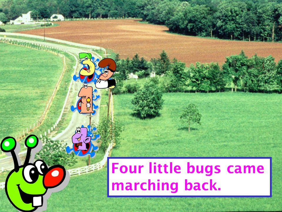 Mother Bug said, clack, clack, clack, clack,