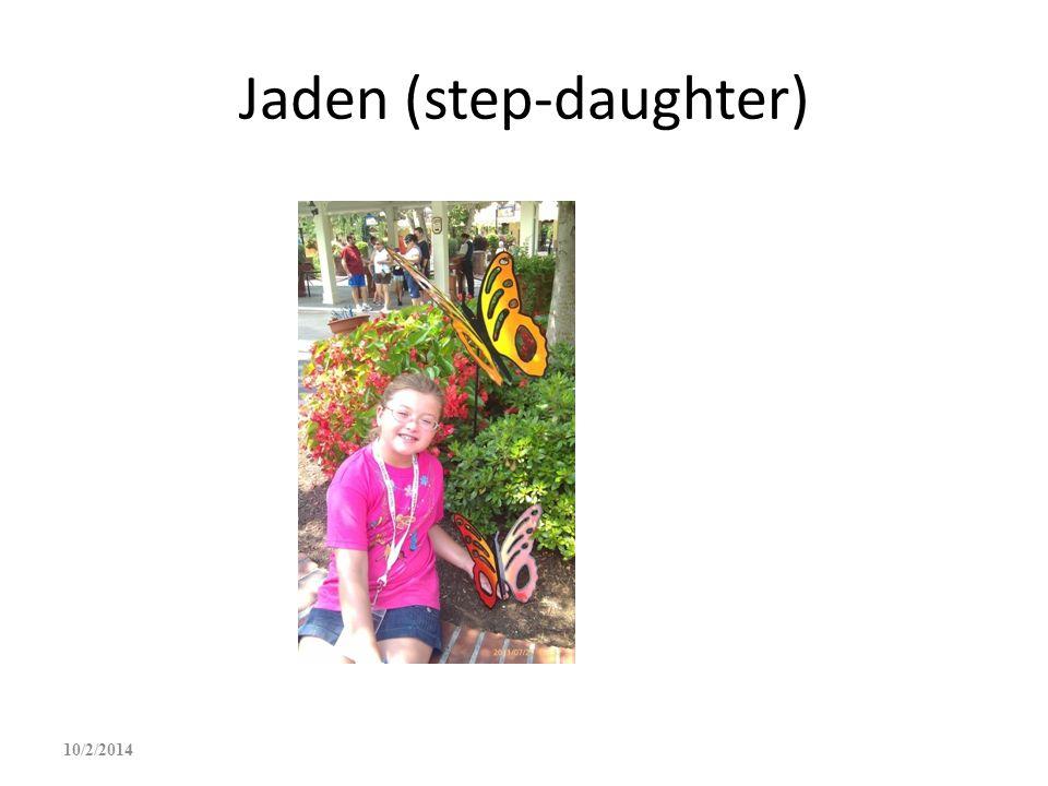 Jaden (step-daughter) 10/2/2014