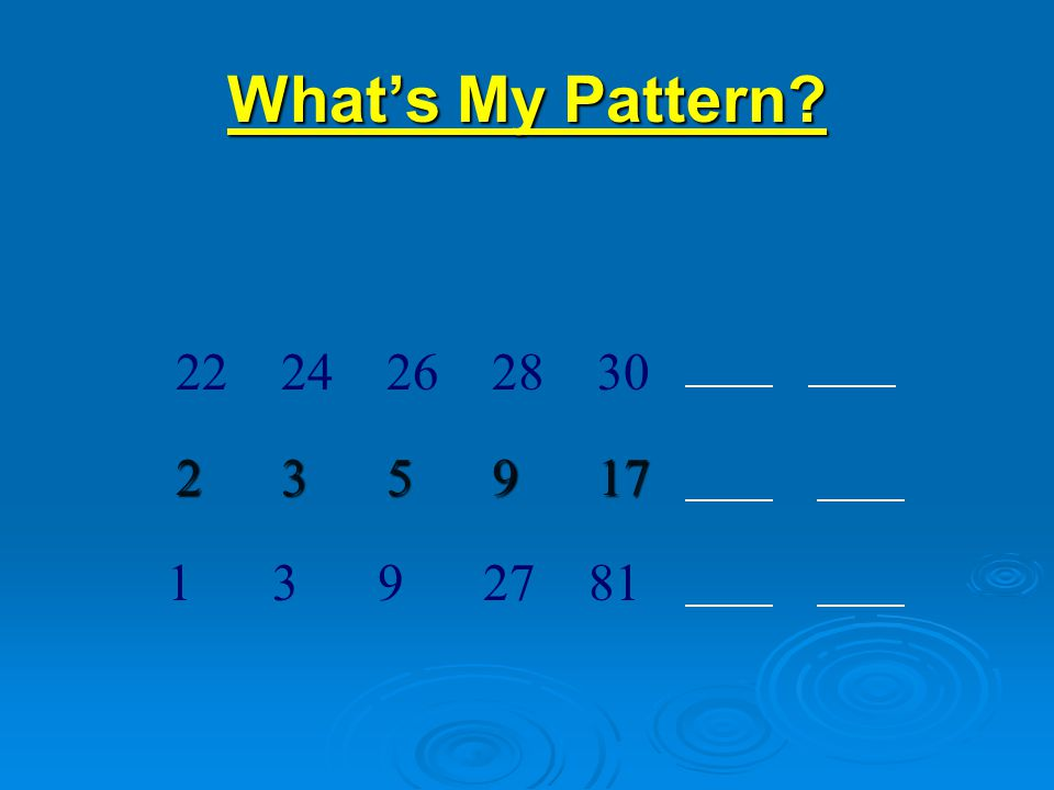 What's My Pattern