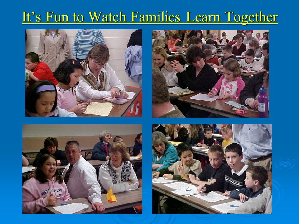 It's Fun to Watch Families Learn Together