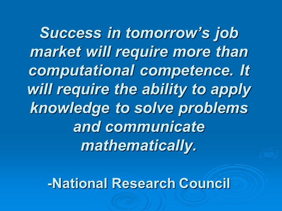 Success in tomorrow's job market will require more than computational competence.