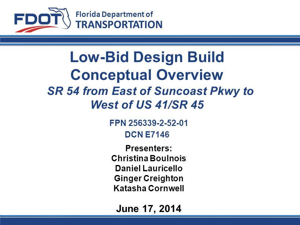 Florida Department of Transportation Tomorrow – June 18, 2014 1:00 pm – 5:00 pm Pelican Conference Room Need to assign time slots – SIGN UP FOR YOUR SLOT IMMEDIATELY AFTER THE CONCLUSION OF THIS MEETING Utility Meetings with Firms