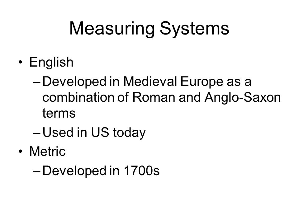 International System of Units: SI Uses an improved metric system Each type of measurement has a base unit.