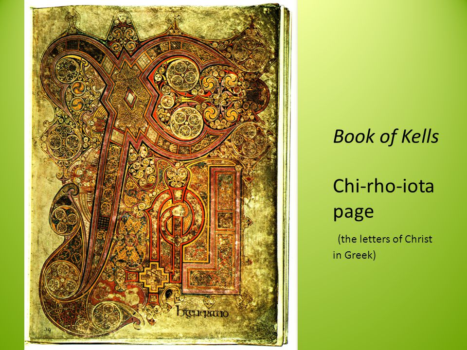 Book of Kells Chi-rho-iota page (the letters of Christ in Greek)