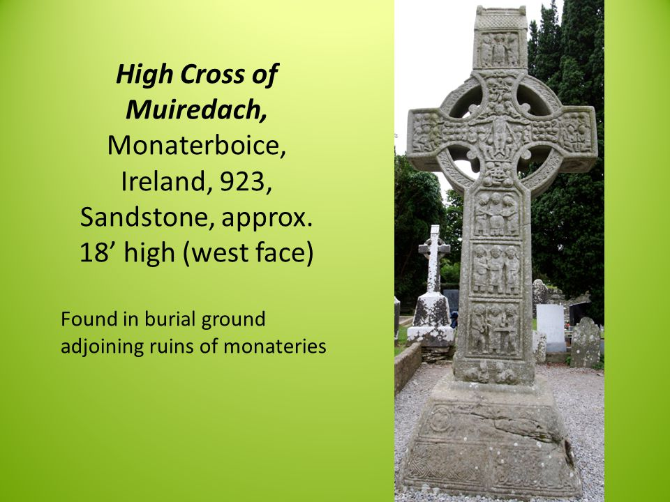 High Cross of Muiredach, Monaterboice, Ireland, 923, Sandstone, approx.