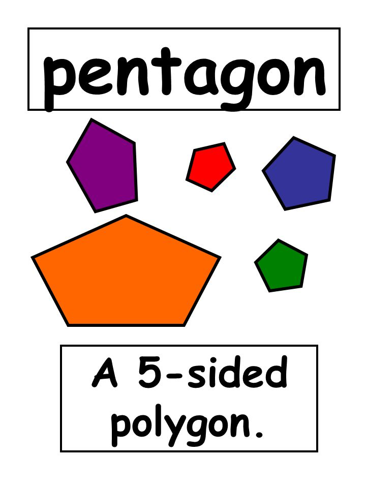 pentagon A 5-sided polygon.