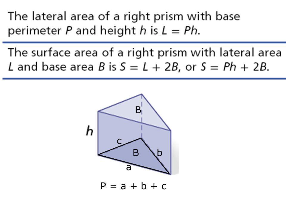 B B a b c P = a + b + c