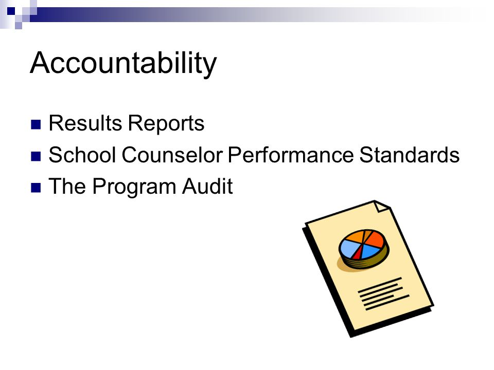 Accountability Results Reports School Counselor Performance Standards The Program Audit
