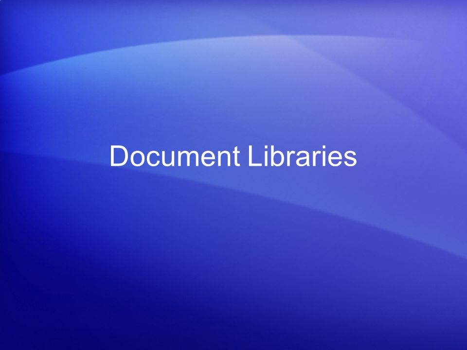 Document Libraries