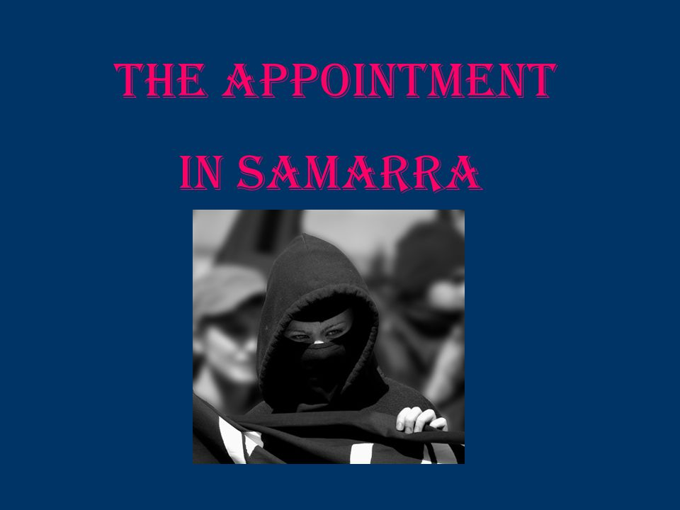 The Appointment in Samarra
