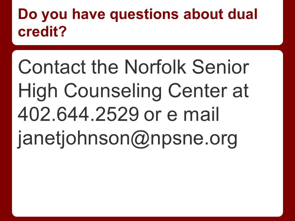 Do you have questions about dual credit.