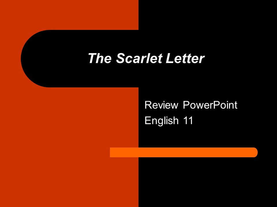 The Scarlet Letter Review PowerPoint English 11